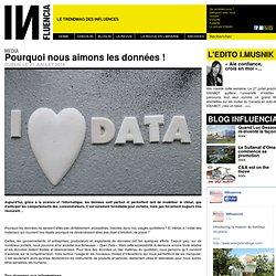 Pourquoi nous aimons les données !