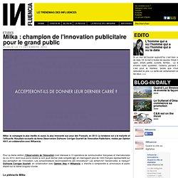 Etudes - Milka : champion de l'innovation publicitaire pour le grand public