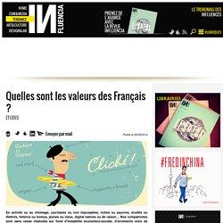 Quelles sont les valeurs des Français ?