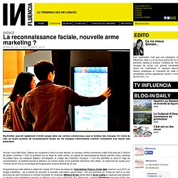 Audace - La reconnaissance faciale, nouvelle arme marketing ?