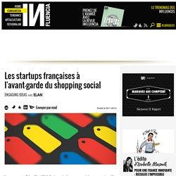 Les startups françaises à l'avant-garde du shopping social
