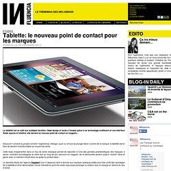 Etudes - Tablette: le nouveau point de contact pour les marques