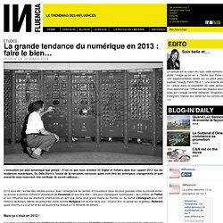 Etudes - La grande tendance du numérique en 2013 : faire le bien…