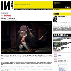 Tendances - Vine Culture