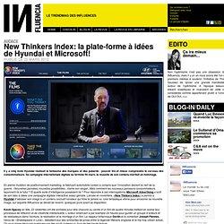 Audace - New Thinkers Index: la plate-forme à idées de Hyundai et Microsoft!