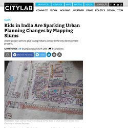 By Making Hand-Drawn Maps of Their Slums in India, Kids Are Influencing Urban Planning Policies
