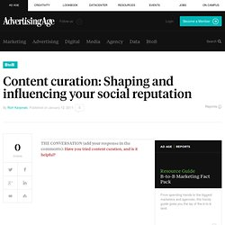 Content curation: Shaping and influencing your social reputation