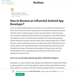 How to Become an Influential Android App Developer?