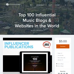 Top 100 Influential Music Blogs & Websites in the World