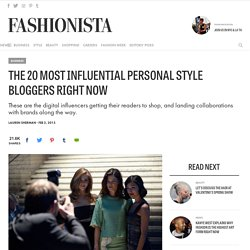 The 20 Most Influential Personal Style Bloggers Right Now