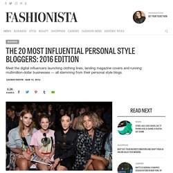 The 20 Most Influential Personal Style Bloggers: 2016 Edition
