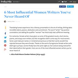 6 Most Influential Women Writers You've Never Heard Of