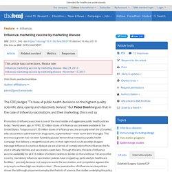 Influenza: marketing vaccine by marketing disease