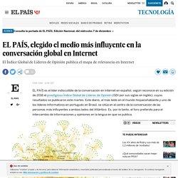 EL PAÍS, elegido el medio más influyente en la conversación global en Internet