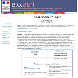 Note de service DGAL/SDSPA/2016-452 du 01-06-2016 Mesures de prophylaxie sanitaire vis-à-vis de la maladie d'Aujeszky en application de l'arrêté du 28 janvier 2009 et précision sur la procédure de requalification d'un élevage indemne de maladie d'Aujeszky