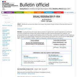 Instruction technique DGAL/SDSSA/2017-164 du 22-02-2017 Activités de commerce de détail et de transport de produits d'origine animale et denrées alimentaires en contenant.