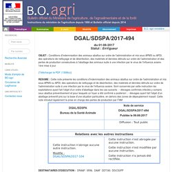 Note de service DGAL/SDSPA/2017-494 du 01-06-2017 Conditions d'indemnisation des animaux abattus sur ordre de l'administration et mis sous APMS ou APDI, des opérations de nettoyage et de désinfection, des matériels et denrées détruits sur ordre de l'admin