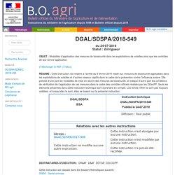 Instruction technique DGAL/SDSPA/2018-549 du 24-07-2018 Modalités d'application des mesures de biosécurité dans les exploitations de volailles ainsi que les contrôles de leur bonne application.