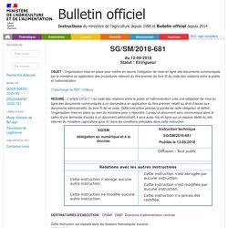 Instruction technique numéro : SG/SM/2018-681 , signé(e) le : 12/09/2018 Organisation mise en place pour mettre en oeuvre l'obligation de mise en ligne des documents communiqués par le ministère en application des procédures relevant du titre premier du