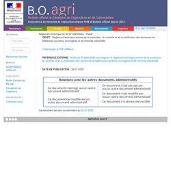 Règlement technique du 30-07-2020 Règlement technique annexe de la production, du contrôle et de la certification des semences de betteraves sucrières, fourragères et de chicorée industrielle