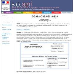 Note de service DGAL/SDSSA/2014-825 du 06-10-2014 Note d'information relative au cadre législatif et réglementaire applicable, en matière de sécurité sanitaire des aliments, aux dons effectués par les entreprises du secteur alimentaire et aux notions de p