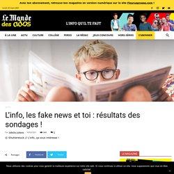 L'info, les fake news et toi : résultats des sondages !