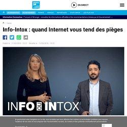 FRANCE24 - Info-Intox : quand Internet vous tend des pièges
