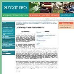 Rés'OGM info - 02. Les techniques de travail sans labour