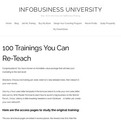 100 Trainings You Can Re-Teach – InfoBusiness University