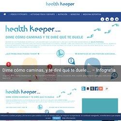 Dime cómo caminas, y te diré qué te duele... - Infografía - AXA HealthKeeper