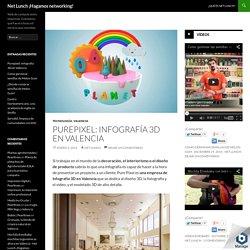 Purepixel: infografía 3D en Valencia - Net Lunch ¡Hagamos networking!