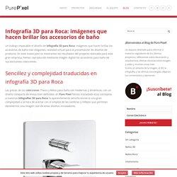 Infografía 3D para Roca - Pure Pixel - PurePixel