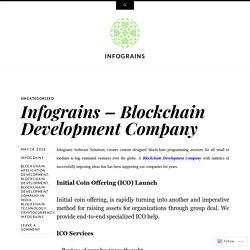 Infograins – Blockchain Development Company