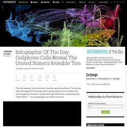Infographic Of The Day: Cellphone Calls Reveal The United States's Invisible Ties