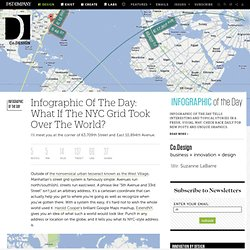 What If The NYC Grid Took Over The World?