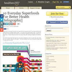 10 Everyday Superfoods For Better Health [Infographic]