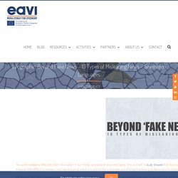 Infographic: Beyond Fake News – 10 Types of Misleading News – Seventeen Languages
