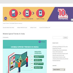 INFOGRAPHIC: Sneak Peek Into India's Mobile Spend Trends