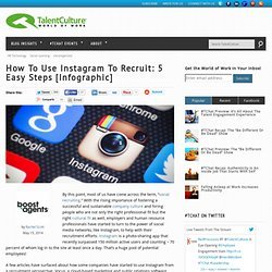 How To Use Instagram To Recruit: 5 Easy Steps [Infographic]
