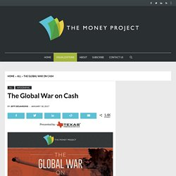 Infographic: The Global War on Cash