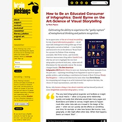 How to Be an Educated Consumer of Infographics: David Byrne on the Art-Science of Visual Storytelling