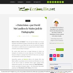 """""""Datavision"""" par David McCandless le Maître Jedi de l'infographie - Ecribouille.net"""