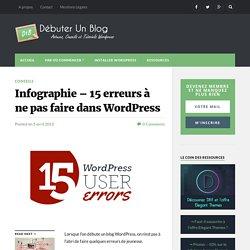 Infographie - 15 erreurs à ne pas faire dans Wordpress