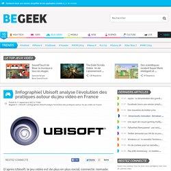 [Infographie] Ubisoft analyse l'évolution des pratiques autour du jeu vidéo en France