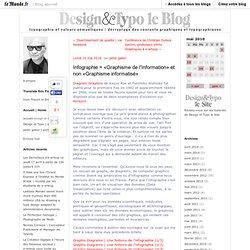Infographie = «Graphisme de l'Information» et non «Graphisme informatisé»