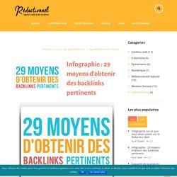 Infographie : 29 moyens d'obtenir des backlinks pertinents
