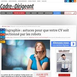 Infographie : astuces pour que votre CV soit sélectionné par les robots