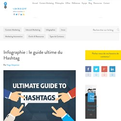 #Infographie : le guide ultime du Hashtag - Invox