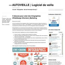 5 Astuces pour créer des Infographies #WebDesign #Content_Marketing