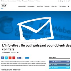 L'infolettre : Un outil puissant pour obtenir des contrats - Blog PIGE Québec